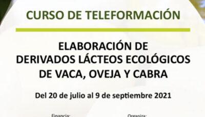 Curso de teleformación: Elaboración de derivados lácteos ecológicos de vaca, oveja y cabra